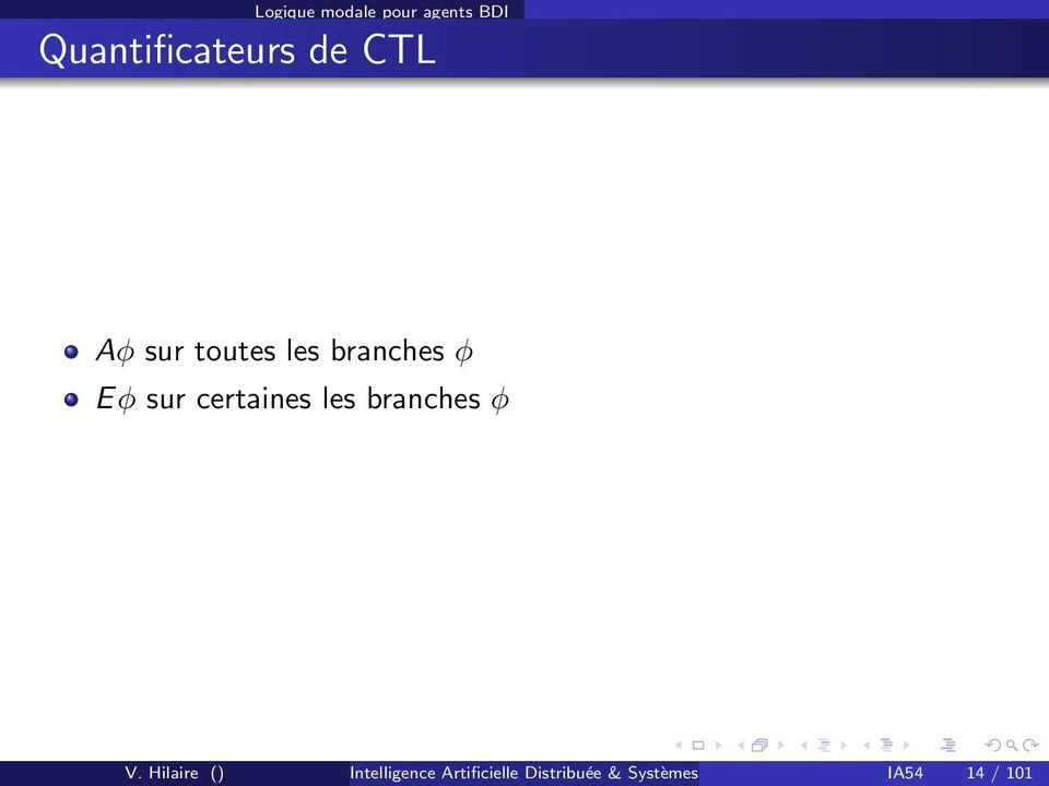 les branches φ V.
