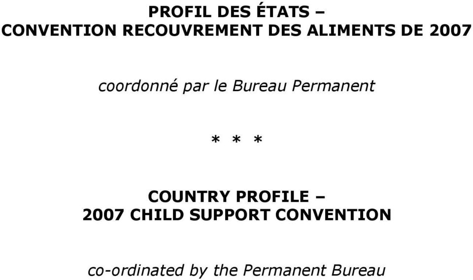 Permanent * * * COUNTRY PROFILE 2007 CHILD