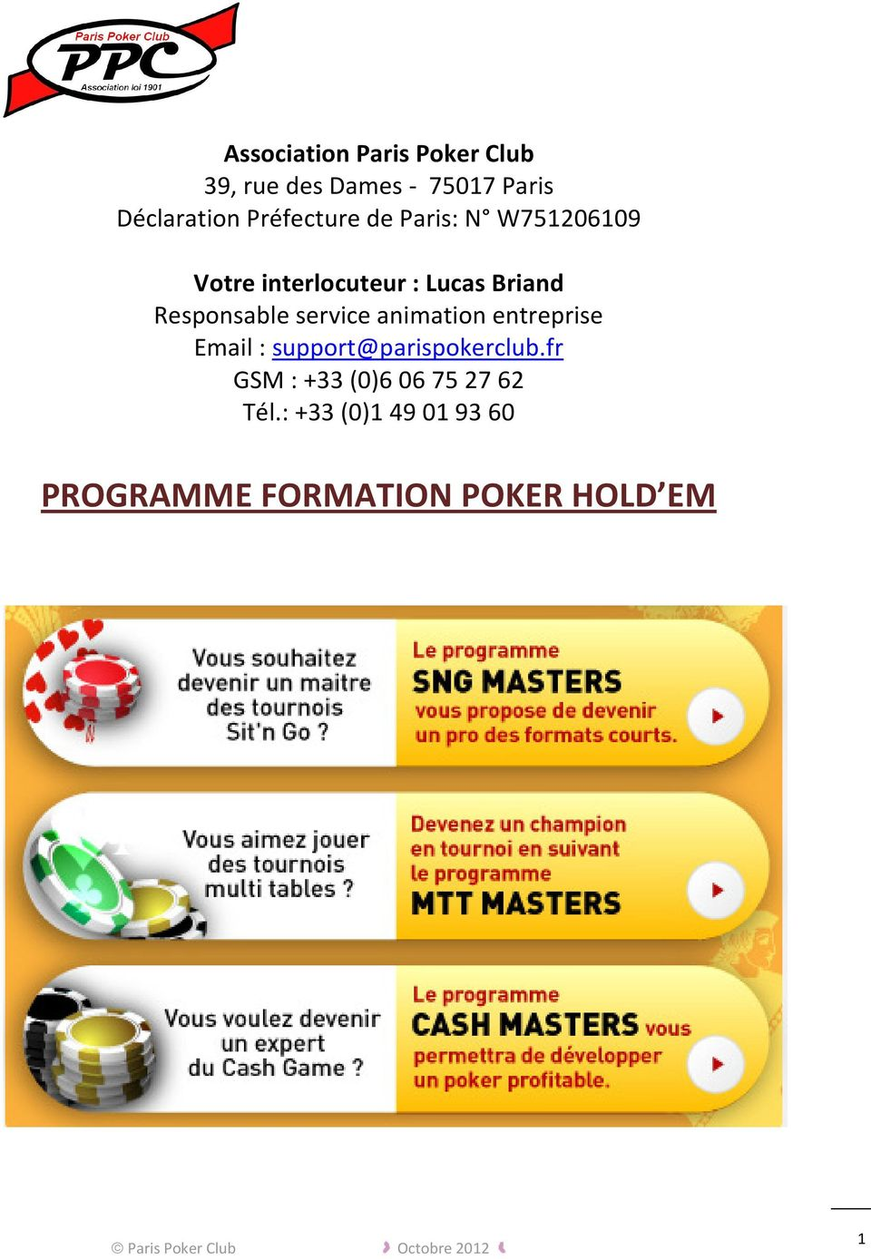 Responsable service animation entreprise Email : support@parispokerclub.