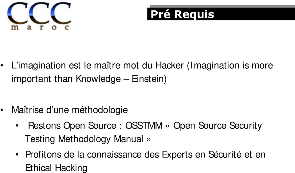 Open Source : OSSTMM «Open Source Security Testing Methodology Manual»