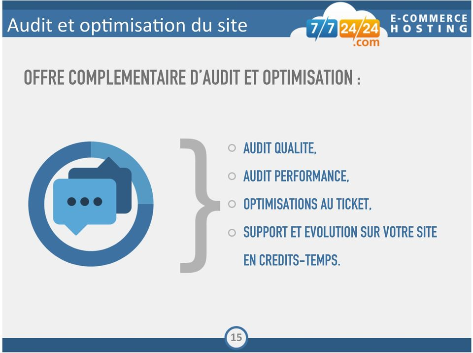 OPTIMISATION : AUDIT QUALITE, AUDIT
