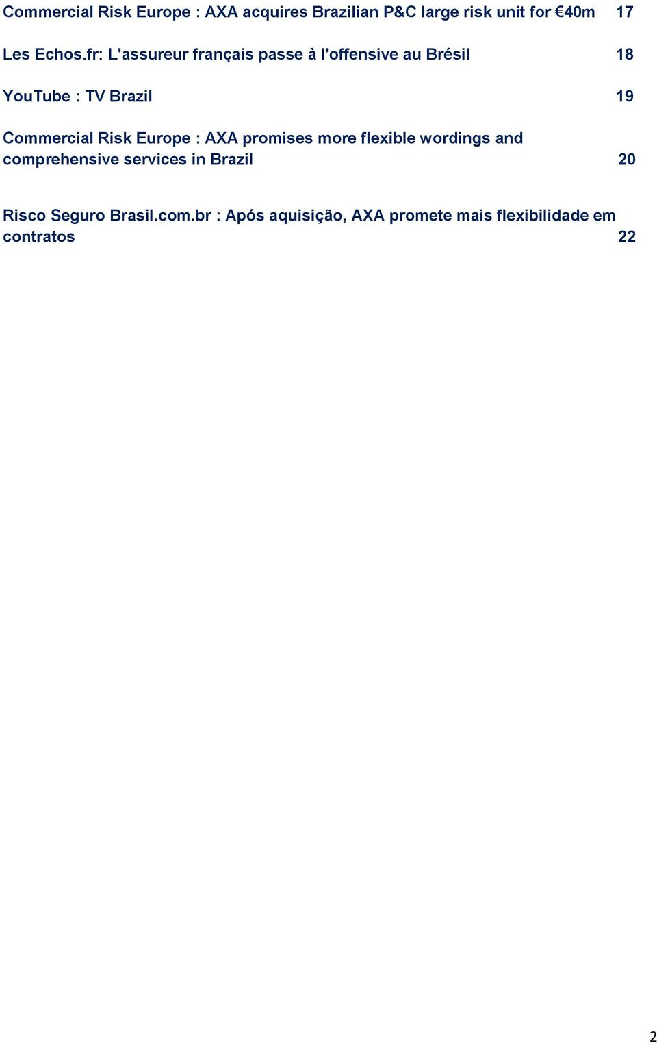 Risk Europe : AXA promises more flexible wordings and comprehensive services in Brazil 20