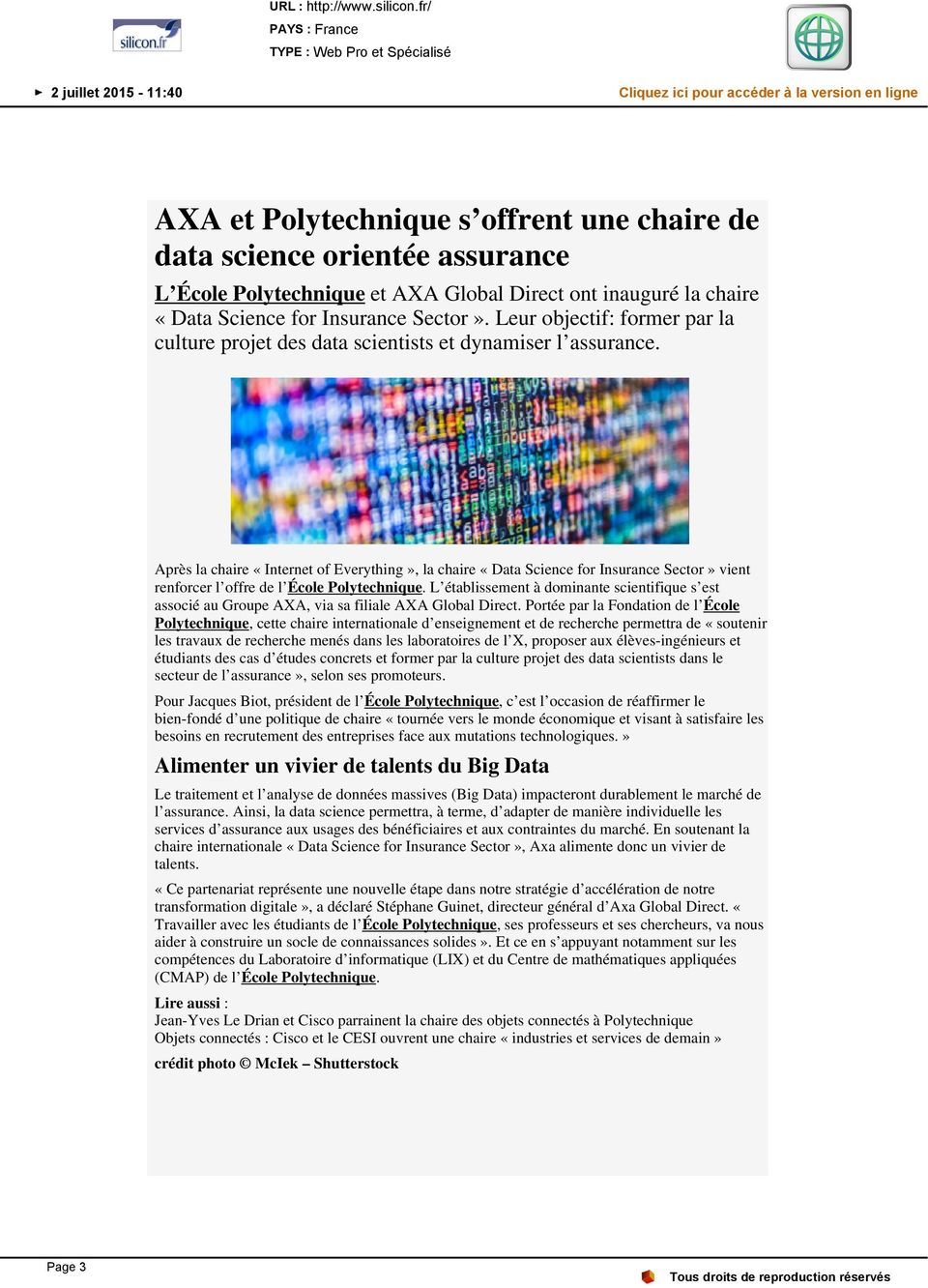 et AXA Global Direct ont inauguré la chaire «Data Science for Insurance Sector». Leur objectif: former par la culture projet des data scientists et dynamiser l assurance.