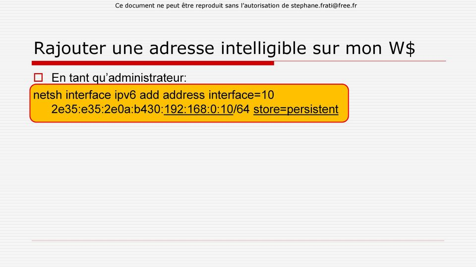 interface ipv6 add address interface=10