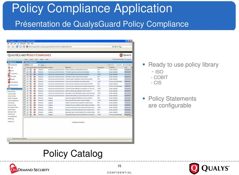 non-compliance Ready to use with which results hosts policy library - ISO Customizable hosts Data protection failed -COBIT authentication control types Drill Edit down -CIS statements into the Heat