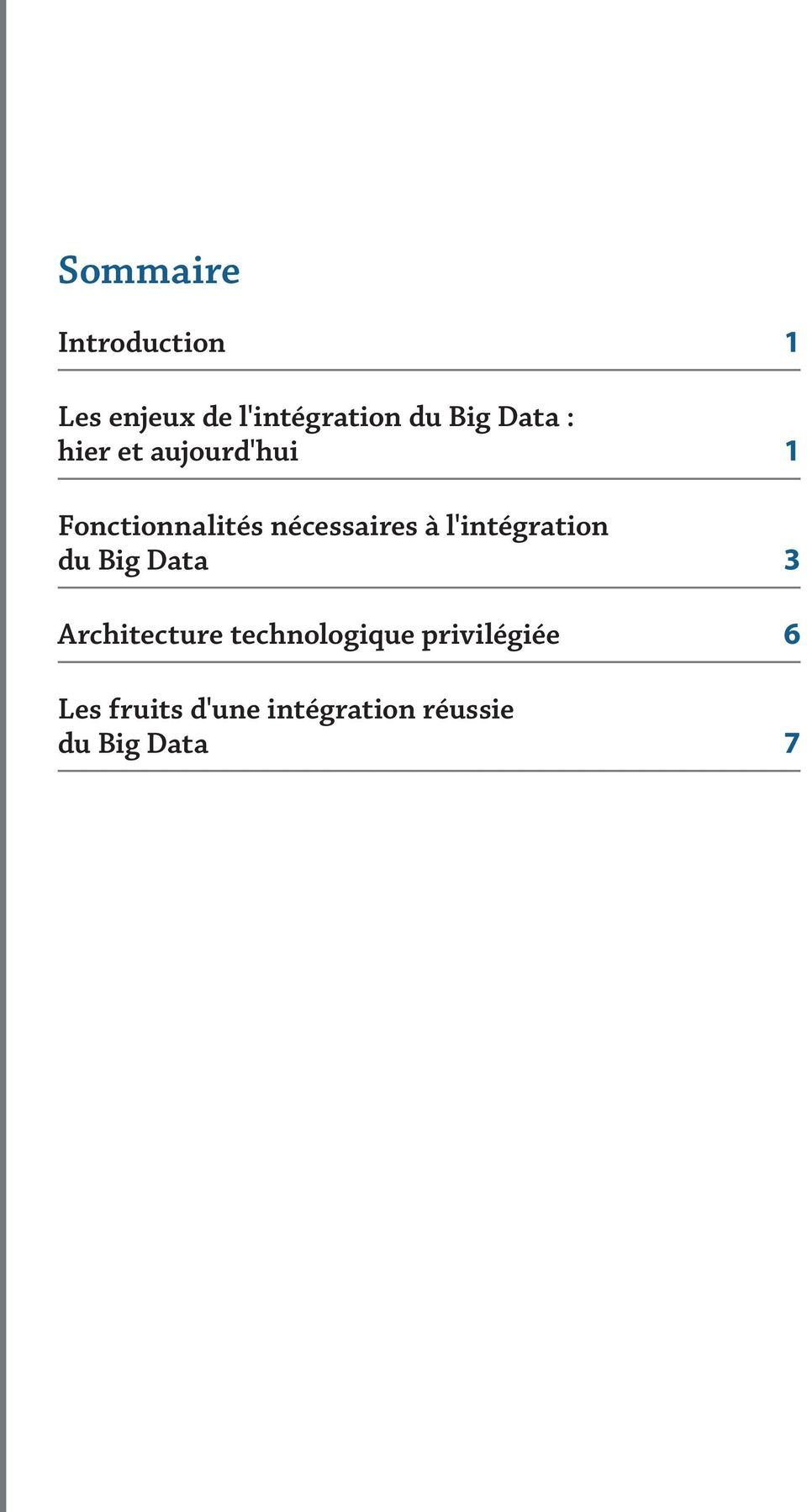 l'intégration du Big Data 3 Architecture technologique