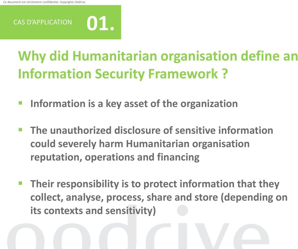 severely harm Humanitarian organisation reputation, operations and financing Their responsibility is to