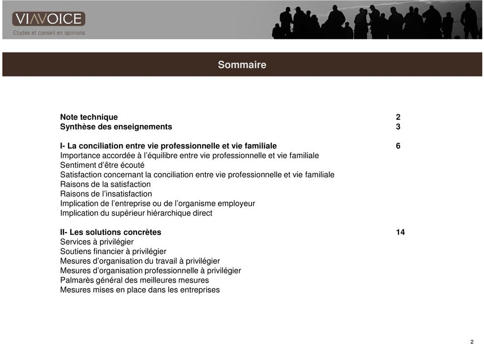 Implication de l entreprise ou de l organisme employeur Implication du supérieur hiérarchique direct II- Les solutions concrètes 14 Services à privilégier Soutiens financier à