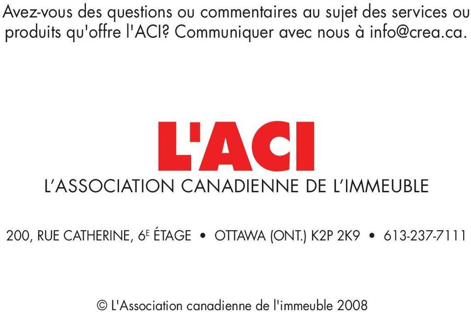 LACI L ASSOCIATION CANADIENNE DE L IMMEUBLE 200, RUE CATHERINE, 6 E
