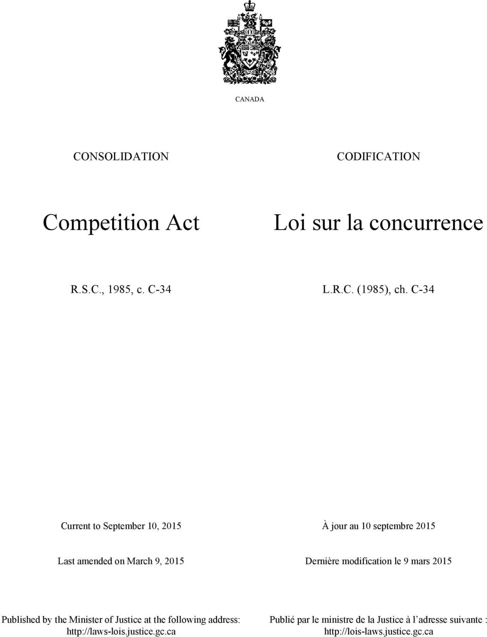 modification le 9 mars 2015 Published by the Minister of Justice at the following address: