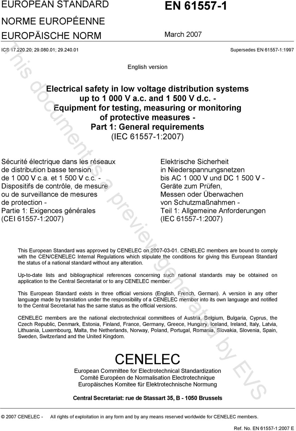 rical safety in low voltage distribution systems up to 1 000 V a.c. and 1 500 V d.c. - Equipment for testing, measuring or monitoring of protective measures - Part 1: General requirements (IEC