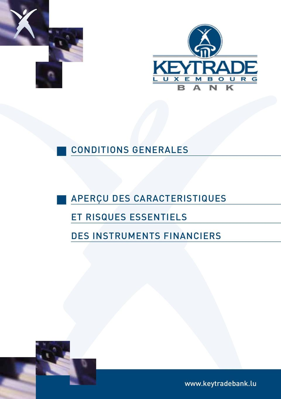 INSTRUMENTS FINANCIERS Keytrade Bank
