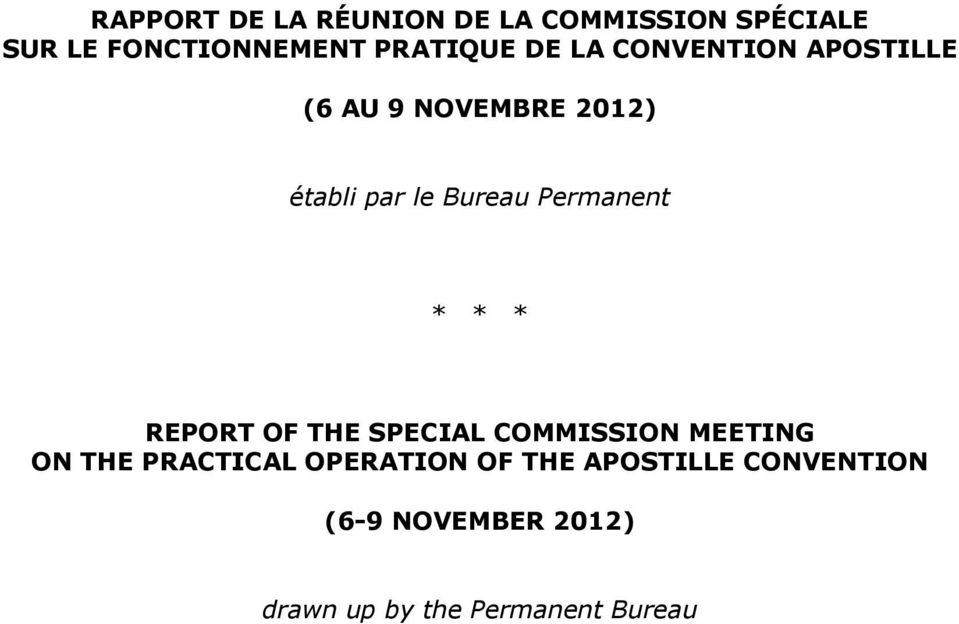 Permanent * * * REPORT OF THE SPECIAL COMMISSION MEETING ON THE PRACTICAL
