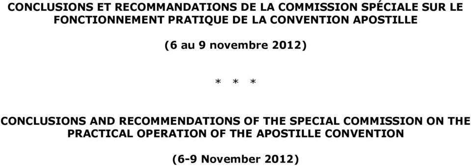 2012) * * * CONCLUSIONS AND RECOMMENDATIONS OF THE SPECIAL