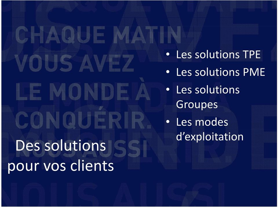 solutions Groupes Les modes