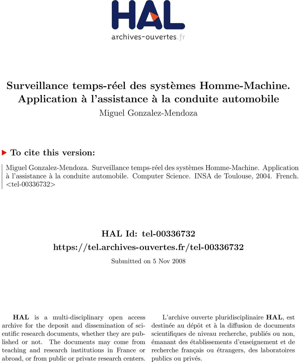 archves-ouvertes.fr/tel-0033673 Submtted on 5 Nov 008 HAL s a mult-dscplnary open access archve for the depost and dssemnaton of scentfc research documents, whether they are publshed or not.