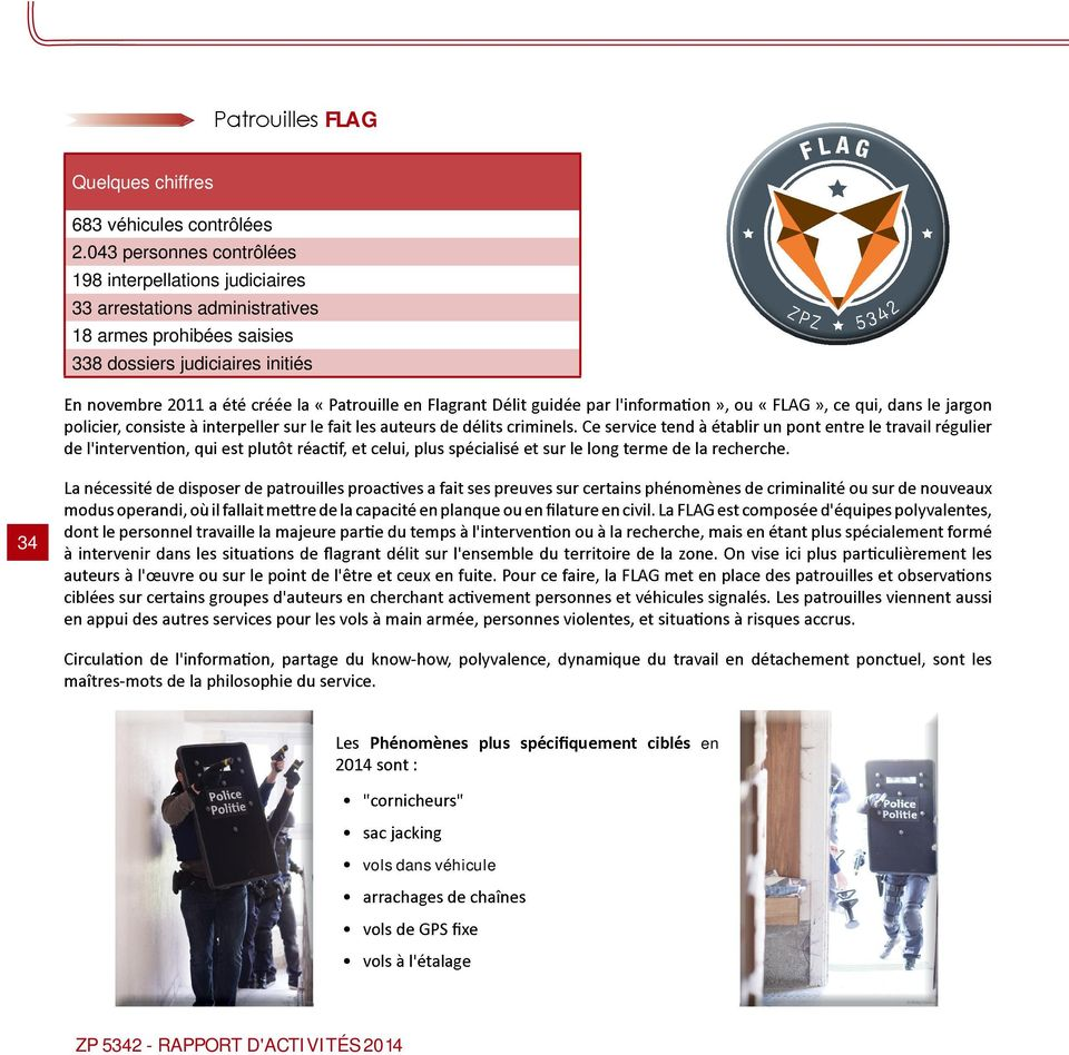arrestations administratives 18 armes prohibées saisies 338