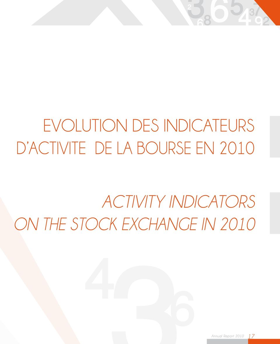 ACTIVITY INDICATORS ON THE STOCK