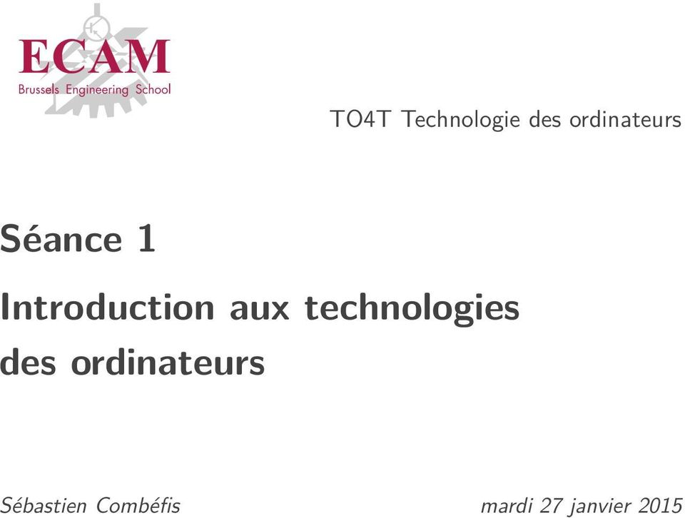 Introduction aux technologies