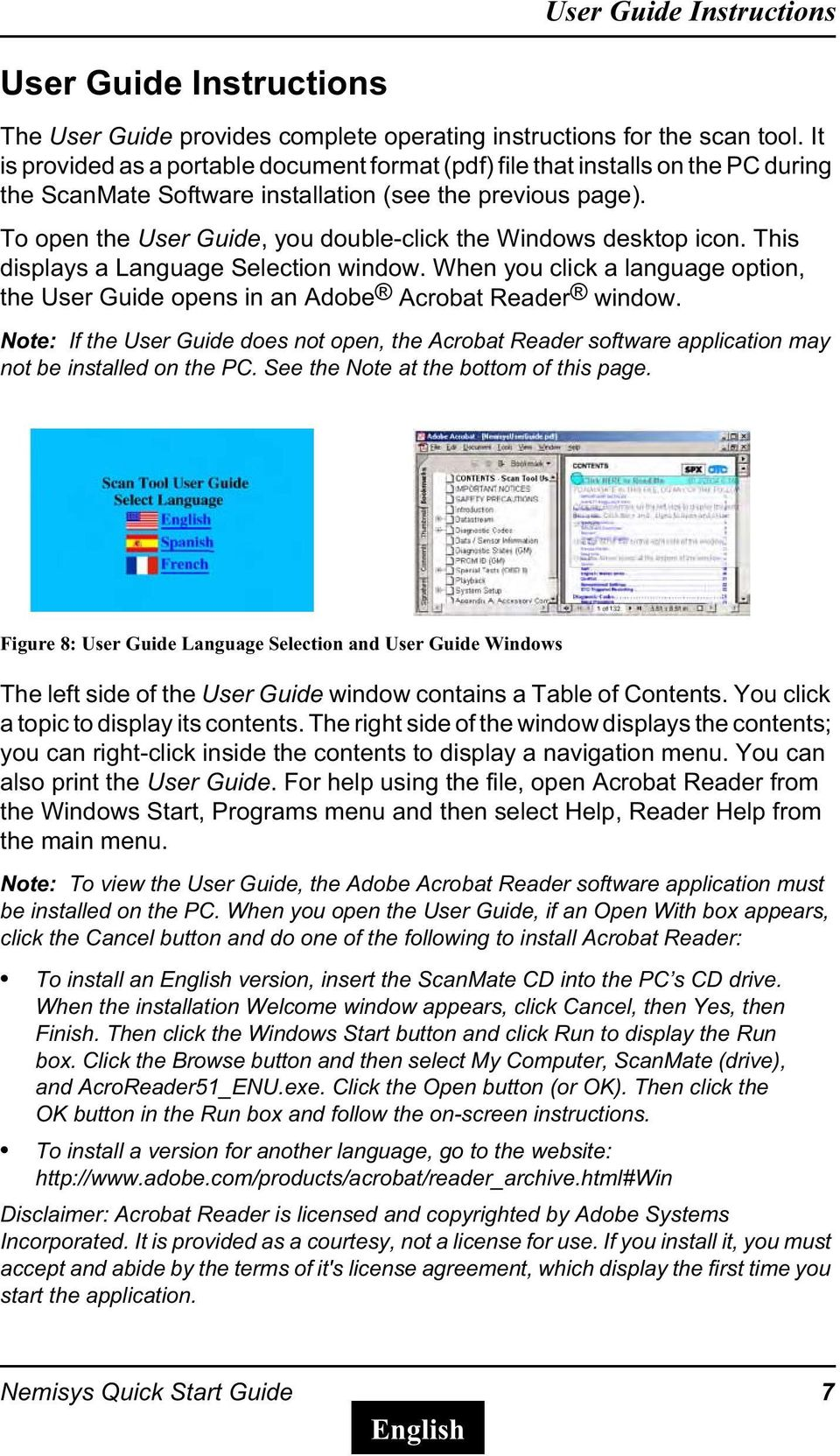 To open the User Guide, you double-click the Windows desktop icon. This displays a Language Selection window. When you click a language option, the User Guide opens in an Adobe Acrobat Reader window.
