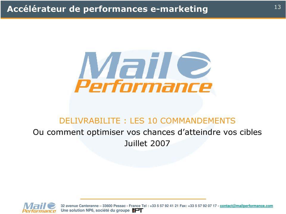 COMMANDEMENTS Ou comment optimiser
