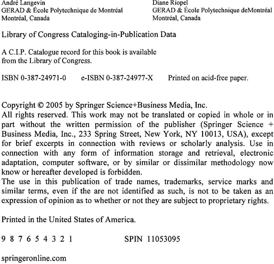 All rights reserved. This work may not be translated or copied in whole or in part without the written permission of the publisher (Springer Science + Business Media, Inc.