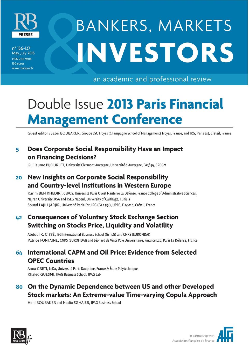 IRG, Paris Est, Créteil, France 5 Does Corporate Social Responsibility Have an Impact on Financing Decisions?