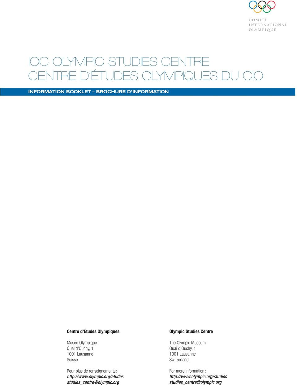 : http://www.olympic.org/etudes studies_centre@olympic.
