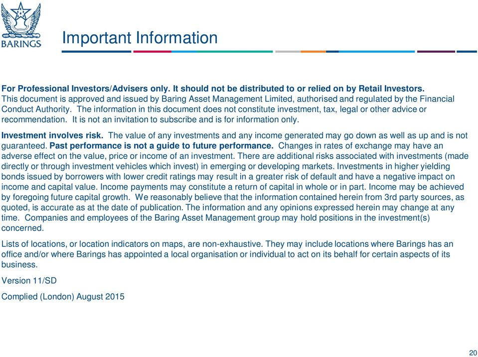 The information in this document does not constitute investment, tax, legal or other advice or recommendation. It is not an invitation to subscribe and is for information only.