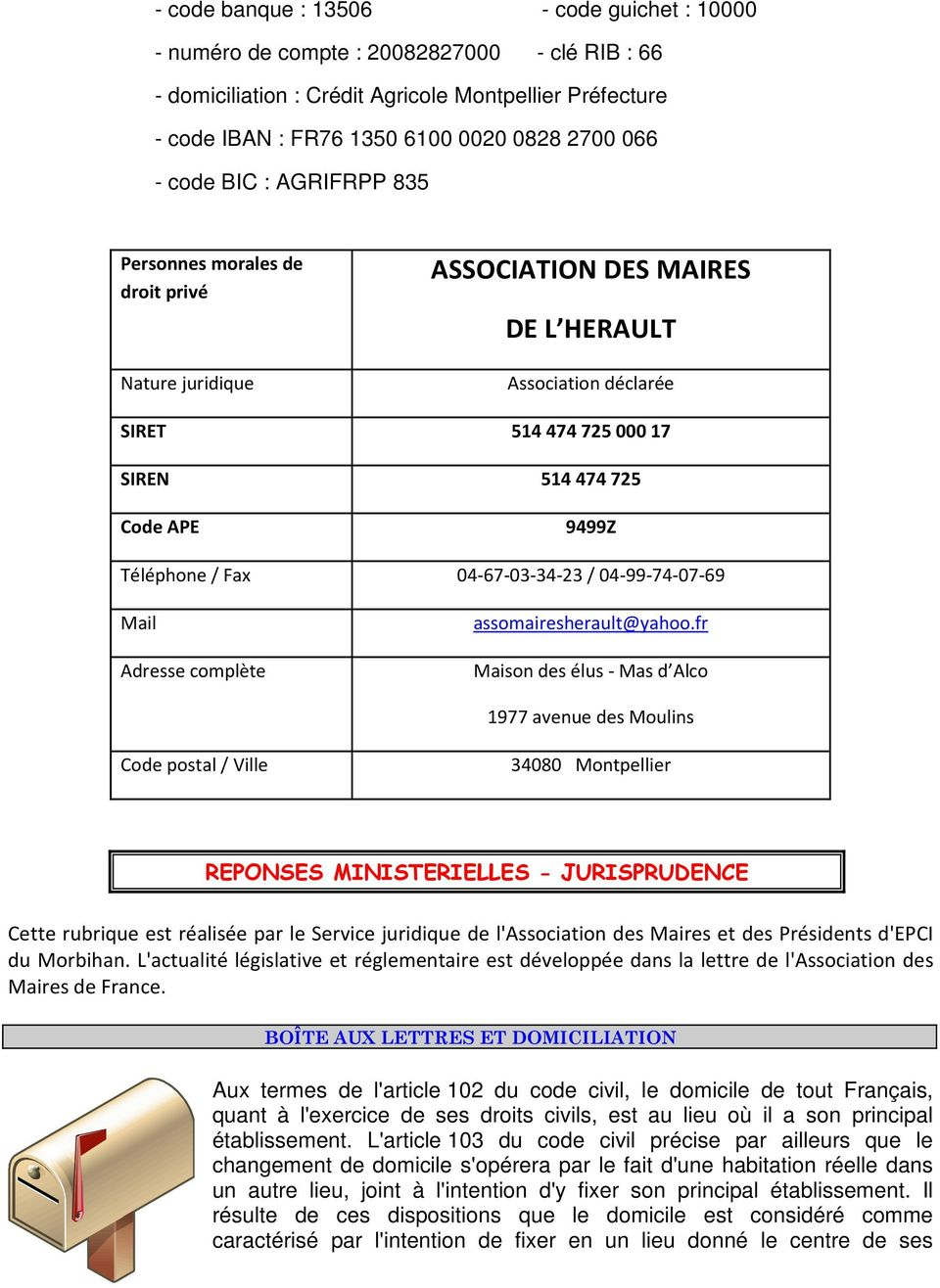 / Fax 04-67-03-34-23 / 04-99-74-07-69 Mail Adresse complète assomairesherault@yahoo.