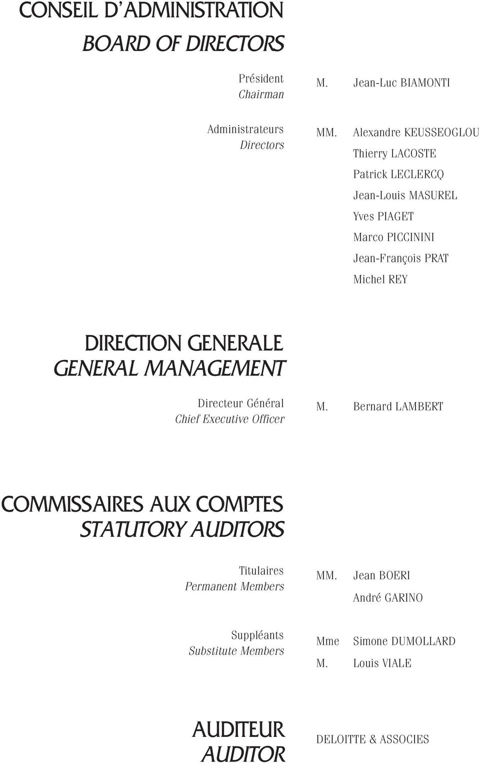DIRECTION GENERALE GENERAL MANAGEMENT Directeur Général Chief Executive Officer M.