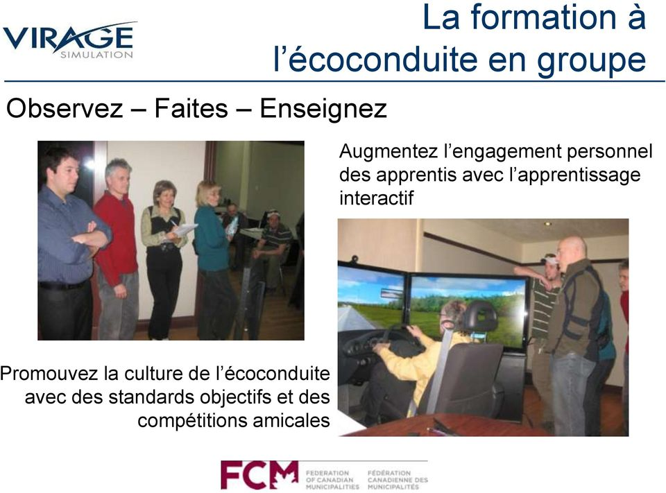 l apprentissage interactif Promouvez la culture de l