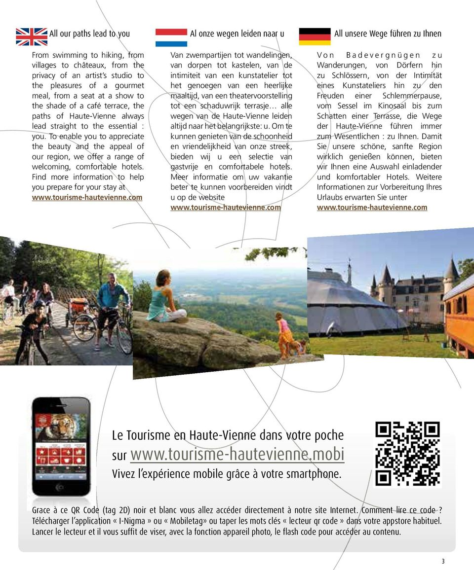 Find more information to help you prepare for your stay at www.tourisme-hautevienne.