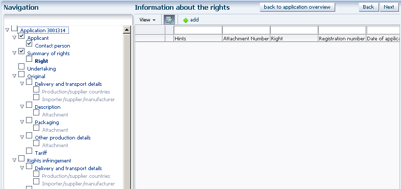 Add a right Activate search window Select columns for display Screenshot 19: Rights overview screen If you are entering a new application this