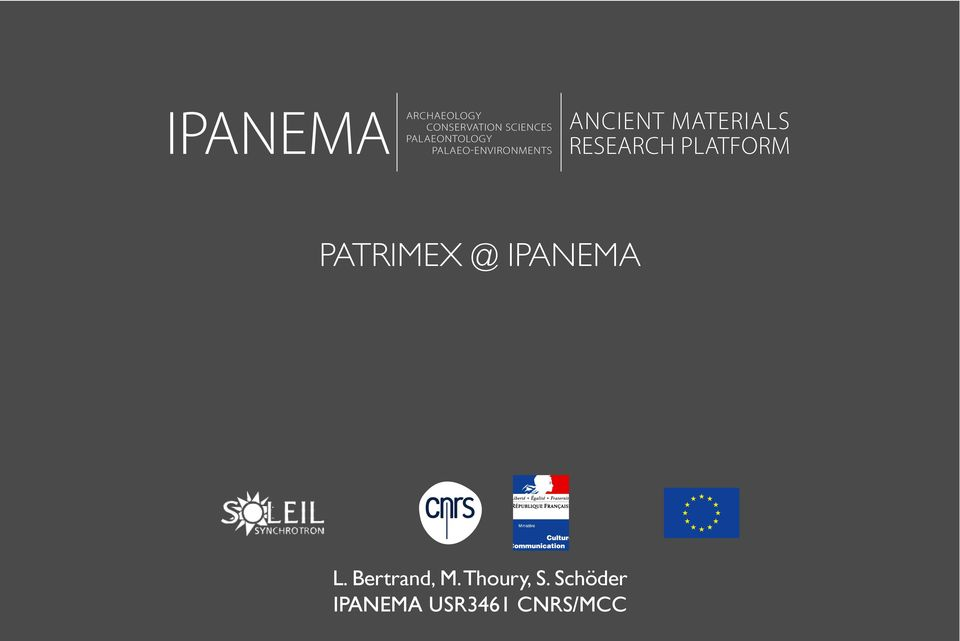 MATERIALS RESEARCH PLATFORM PATRIMEX @ IPANEMA