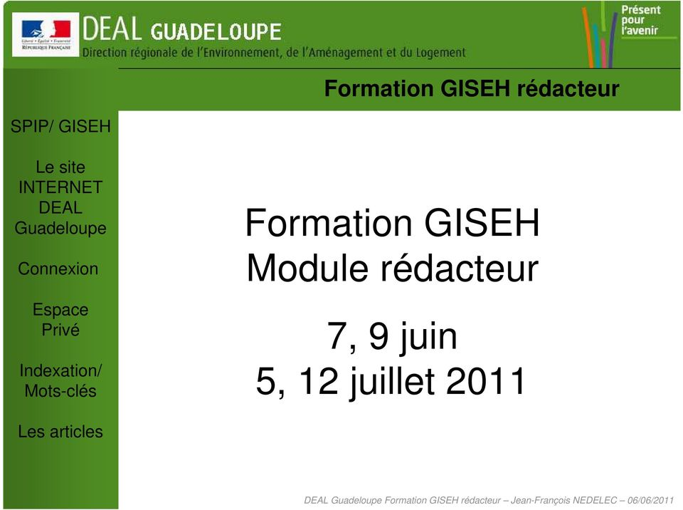 juillet 2011 Formation GISEH