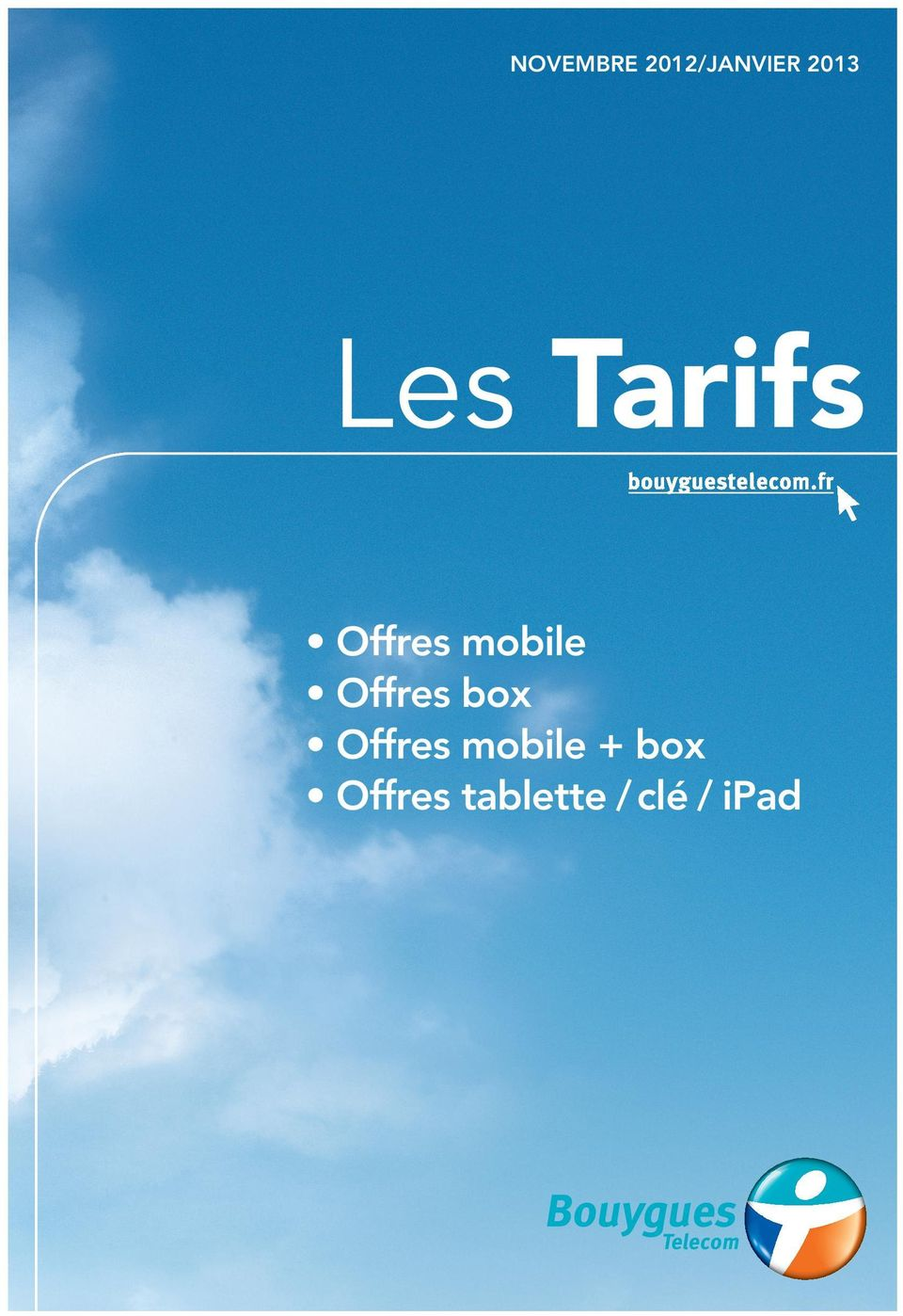 Tarifs Offres mobile Offres box