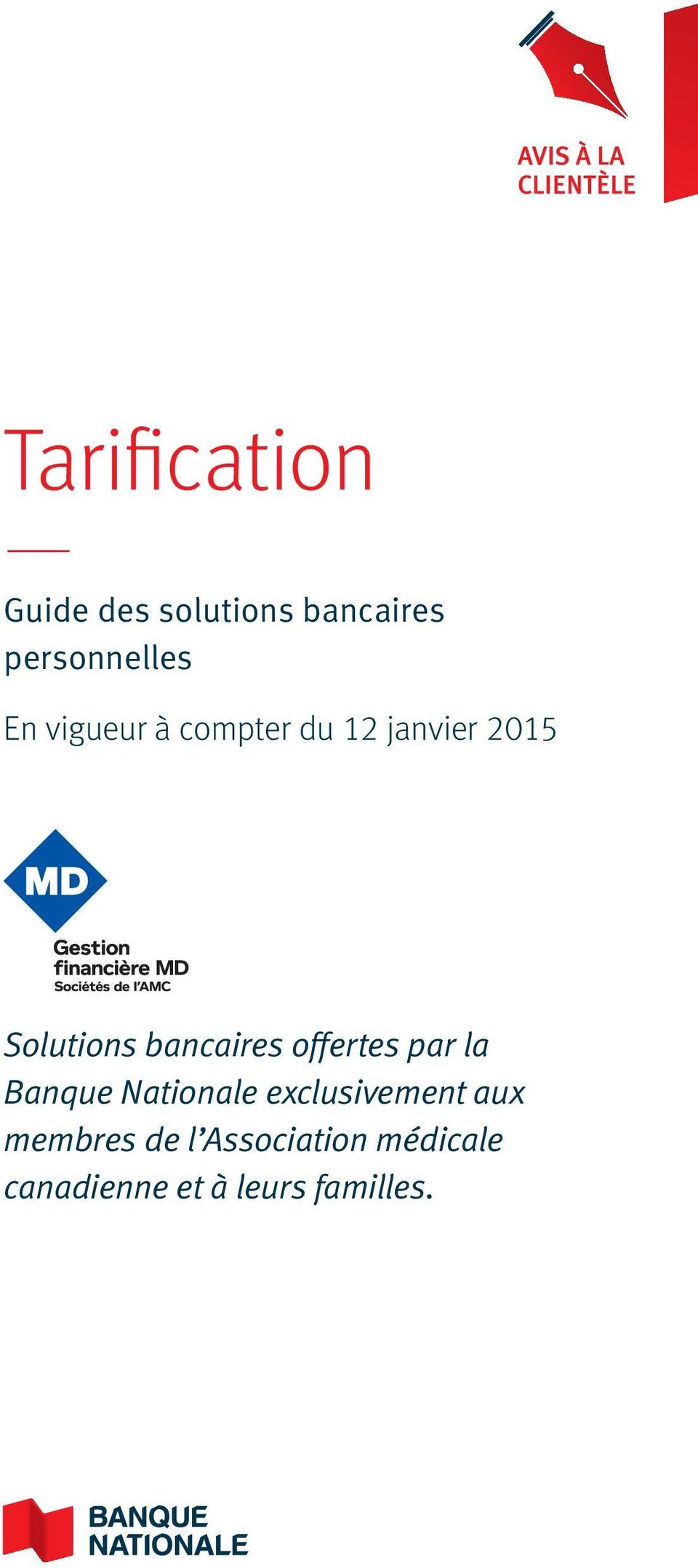 bancaires offertes par la Banque Nationale exclusivement