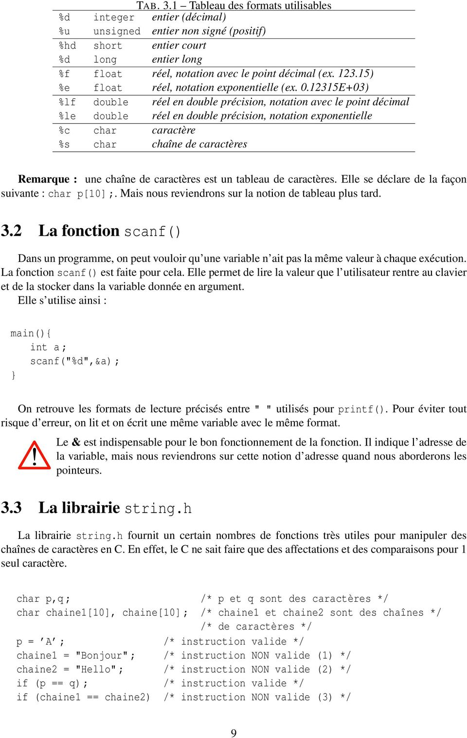 15) %e float réel, notation exponentielle (ex. 0.
