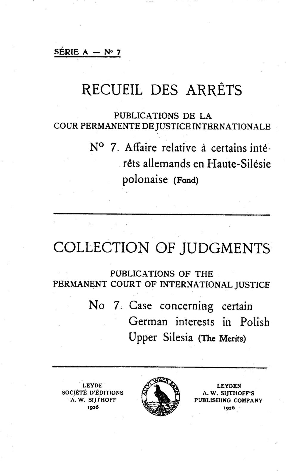 PUBLICATIONS OF THE PERMANENT COURT OF INTERNATIONAL JUSTICE No 7.