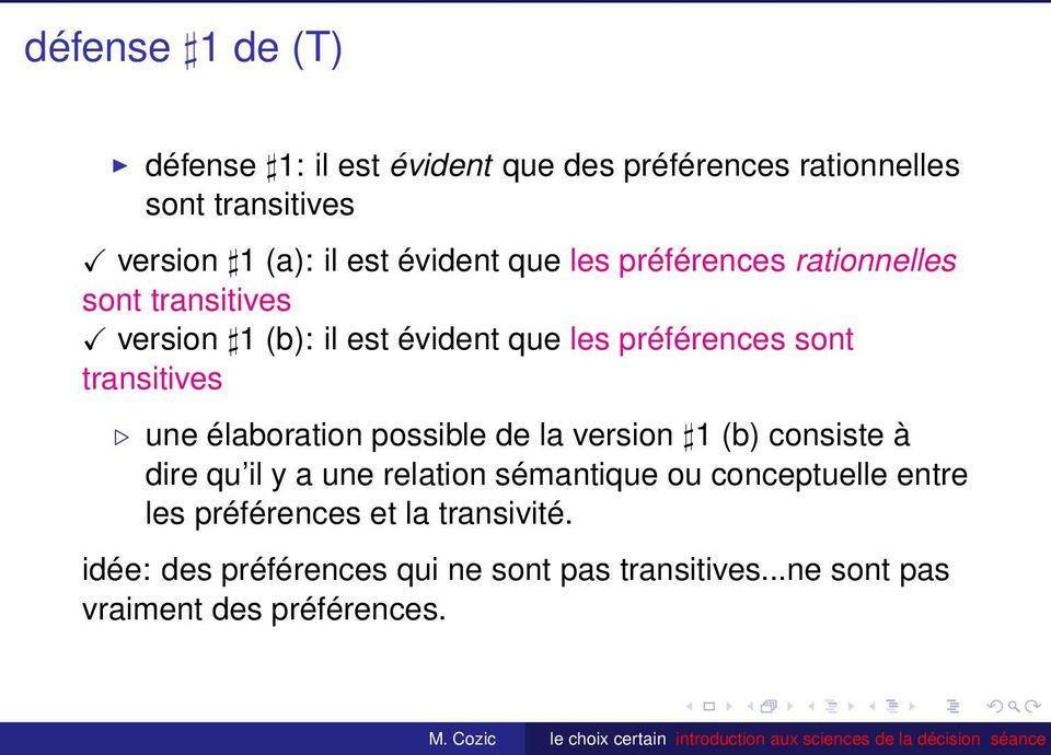 transitives une élaboration possible de la version 1 (b) consiste à dire qu il y a une relation sémantique ou