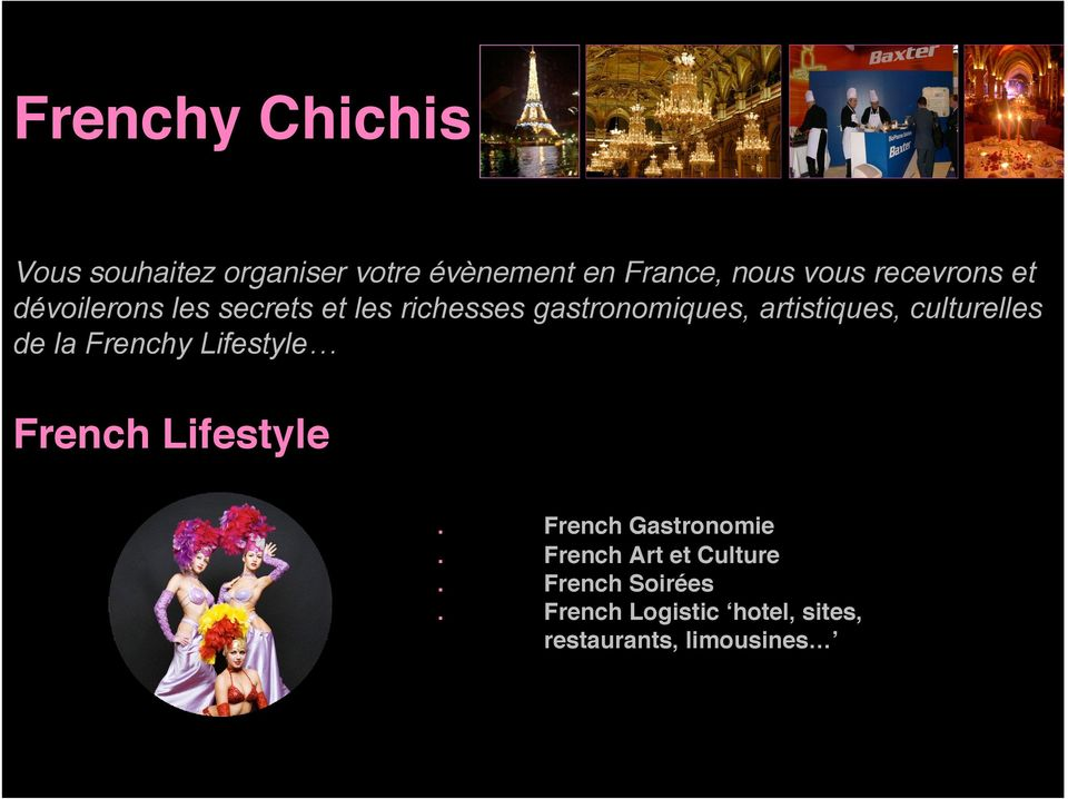 culturelles de la Frenchy Lifestyle French Lifestyle. French Gastronomie.