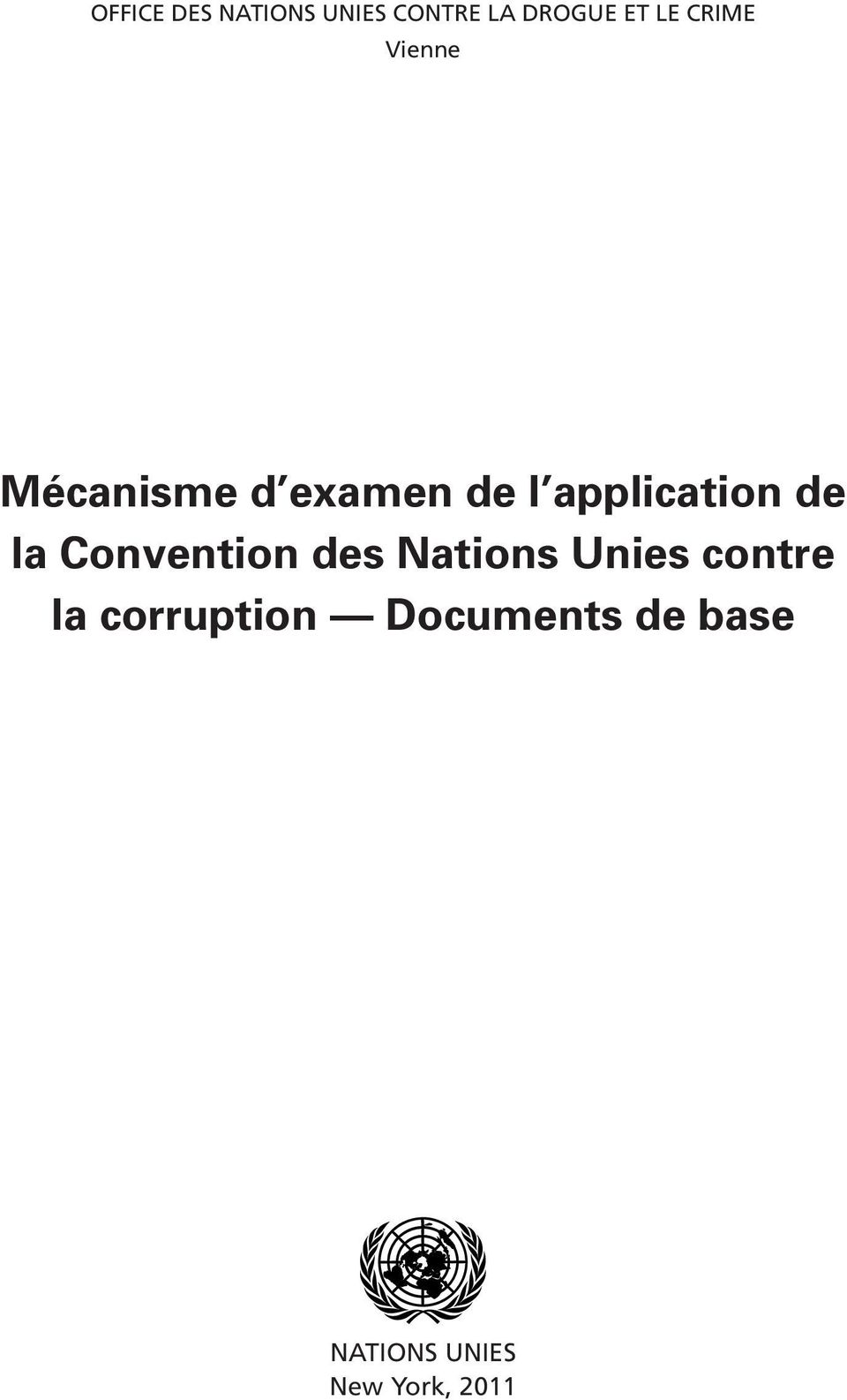 de la Convention des Nations Unies contre la