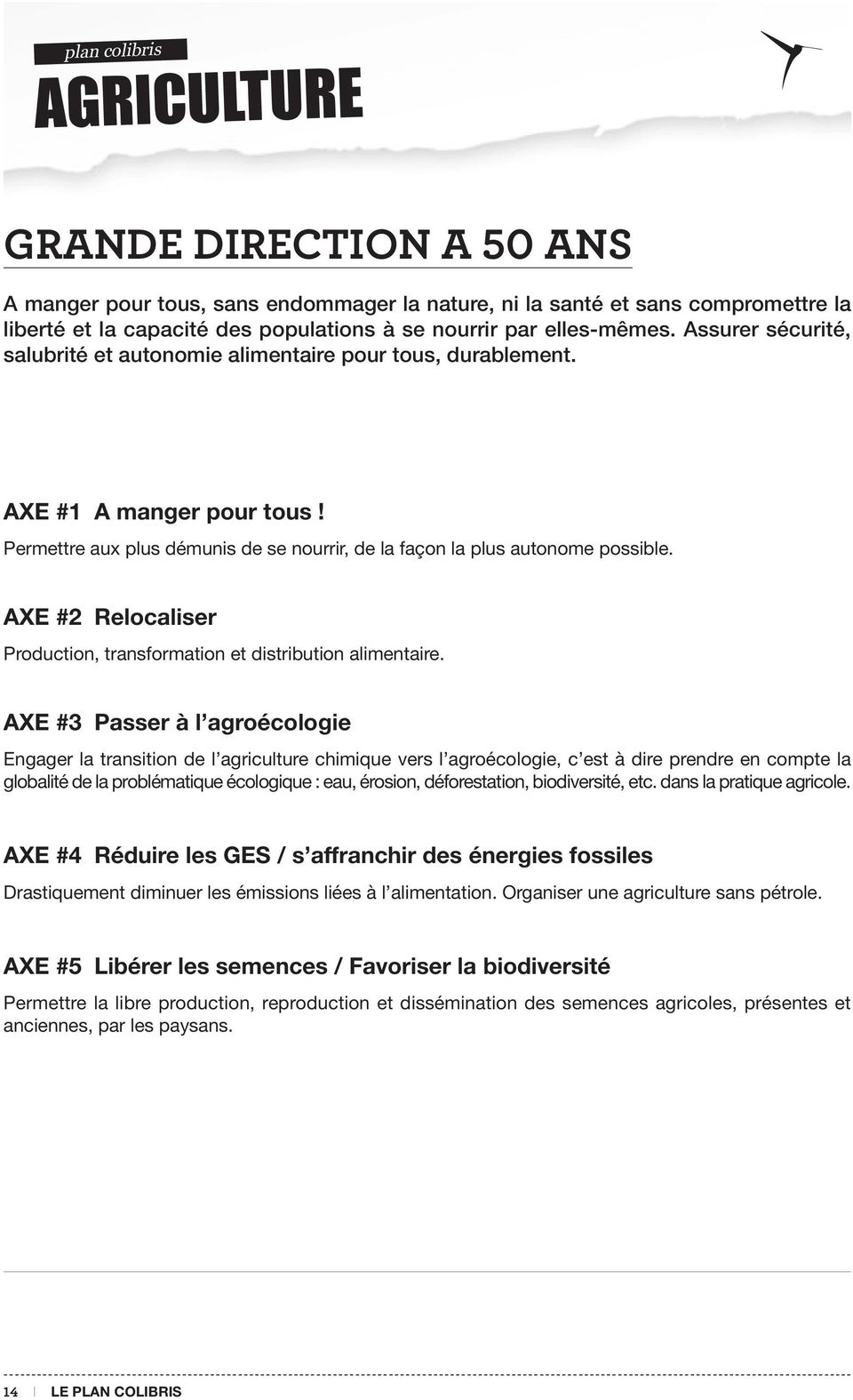 AXE #2 Relocaliser Production, transformation et distribution alimentaire.