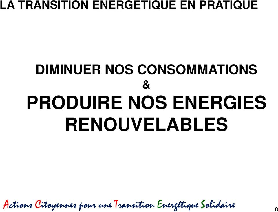 ENERGIES RENOUVELABLES Actions Citoyennes