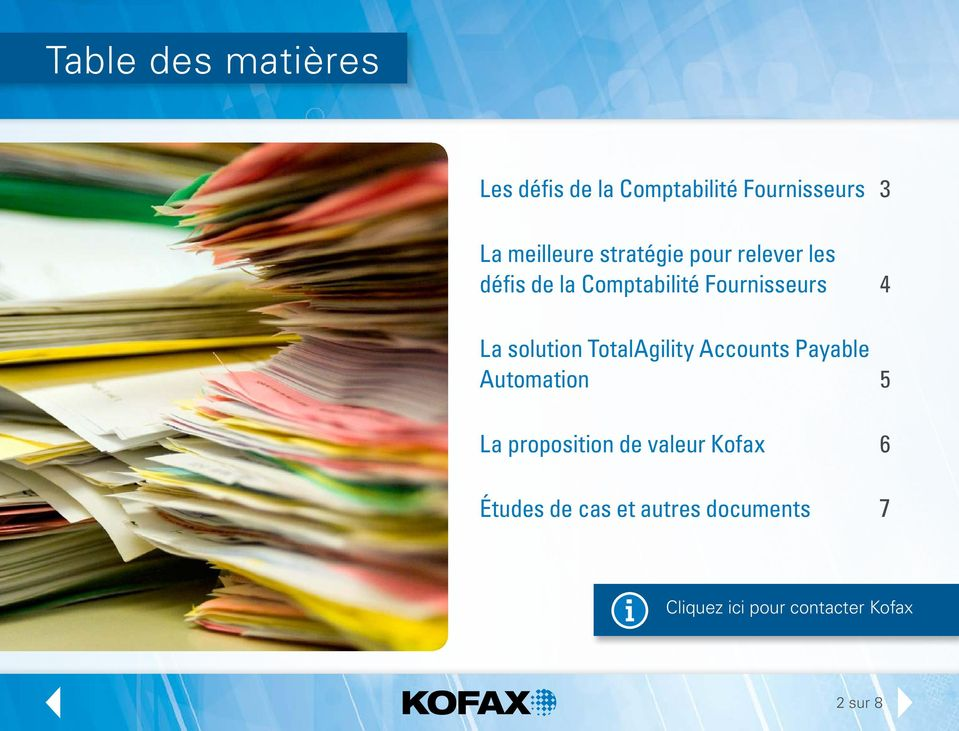 Fournisseurs 4 La solution TotalAgility Accounts Payable Automation