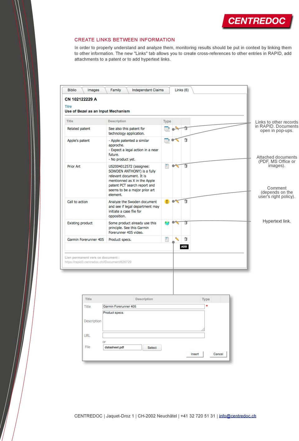 "The new ""Links"" tab allows you to create cross-references to other entries in RAPID, add attachments to a patent or to"