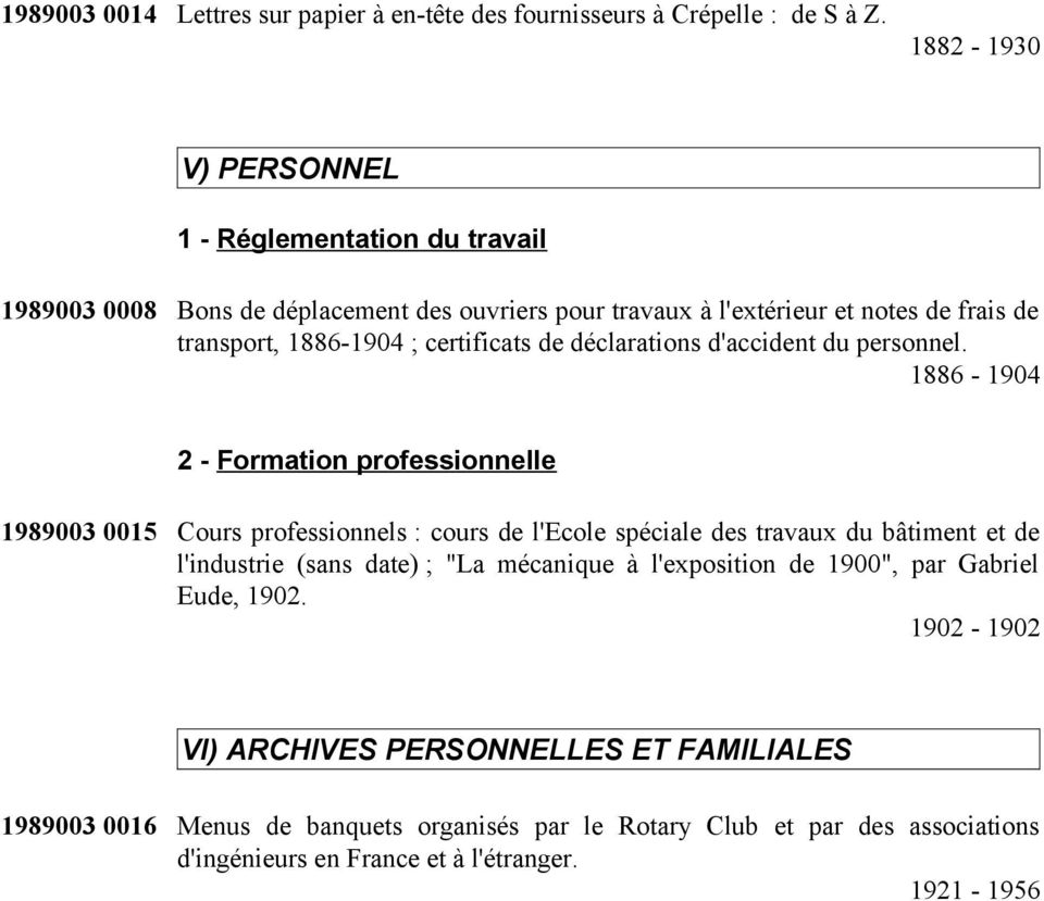 certificats de déclarations d'accident du personnel.