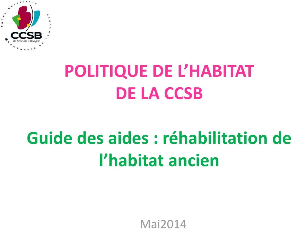 aides : réhabilitation