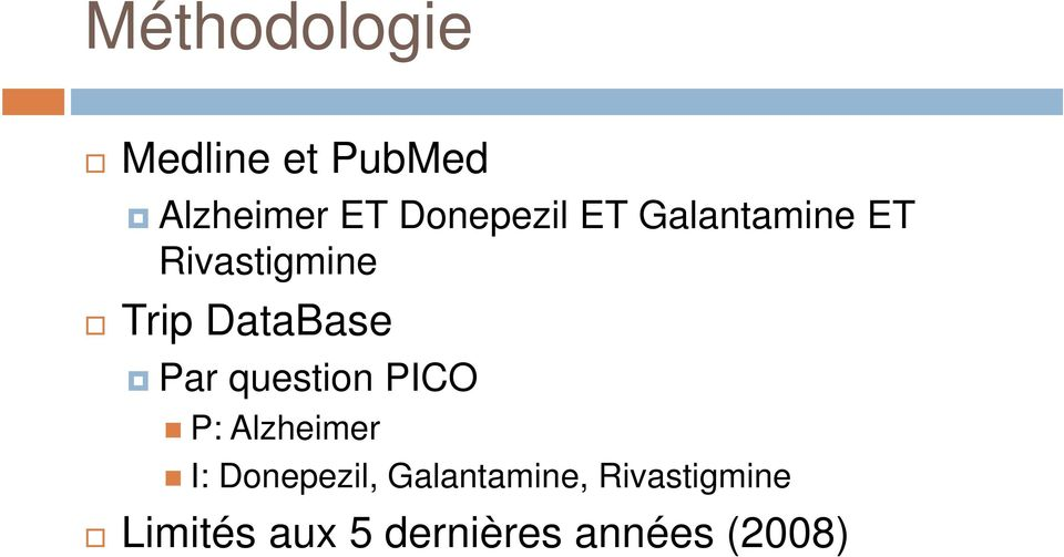 DataBase Par question PICO P: Alzheimer I: